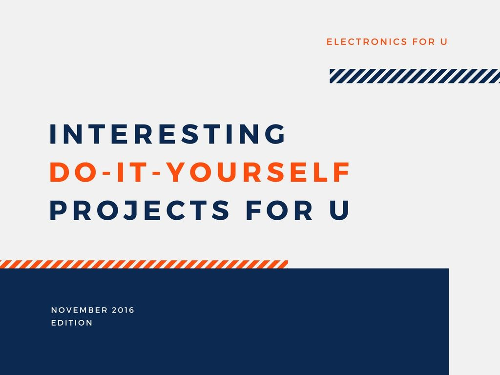 Nov 2016 edition of efy comes with some interesting do it nov 2016 edition of efy comes with some interesting do it yourself projects solutioingenieria Choice Image