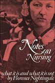 Notes on Nursing: What It Is, and What It Is Not by Florence Nightengale