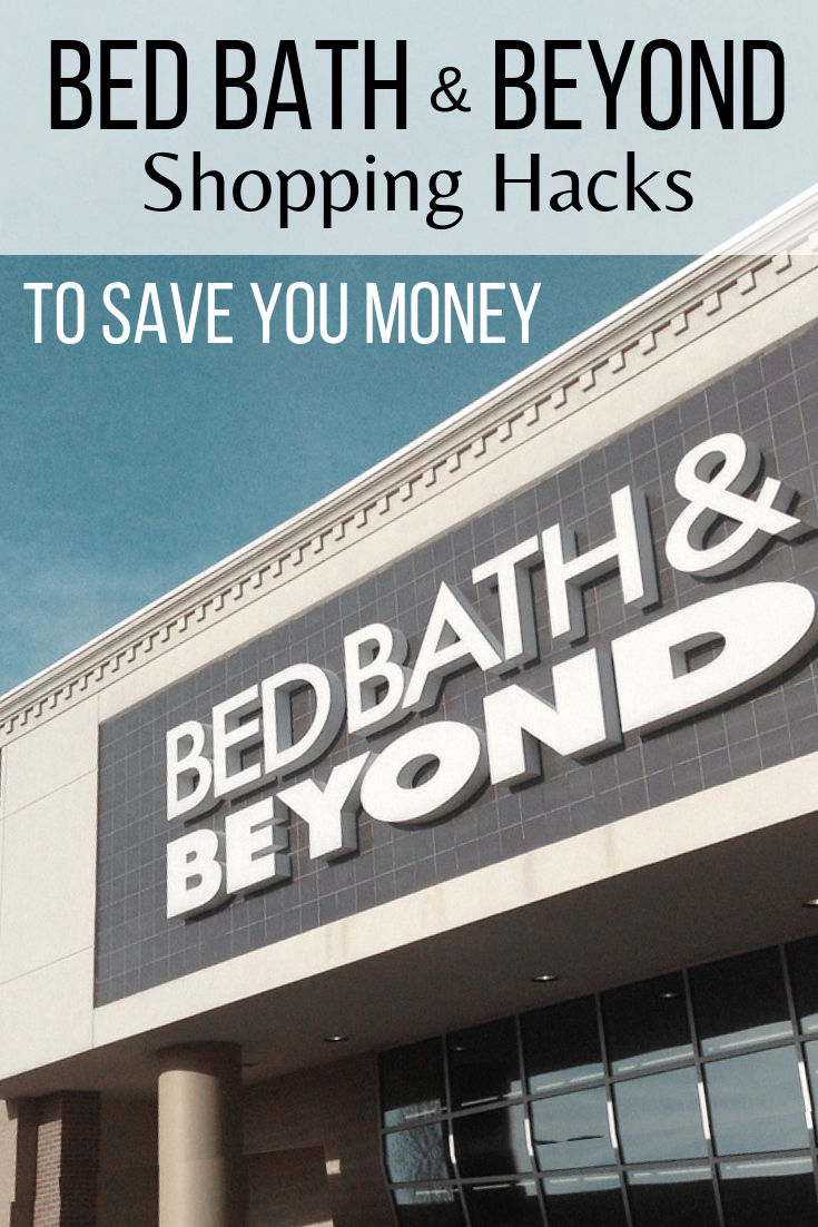 The Best Bed Bath Beyond Shopping Tips That Ll Save You Money
