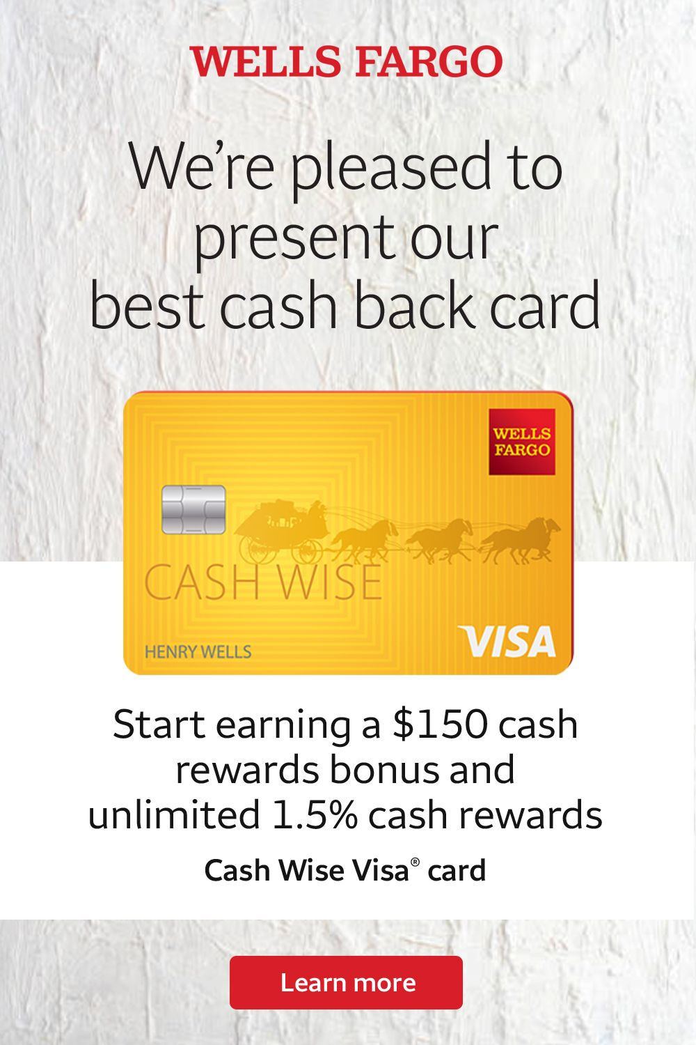 Apply For And Use Your Wells Fargo Cash Wise Visa Card On Everything From Wedding Planning New Babies To Online Purchases Earn C In 2020 Wells Fargo Visa Card Fargo