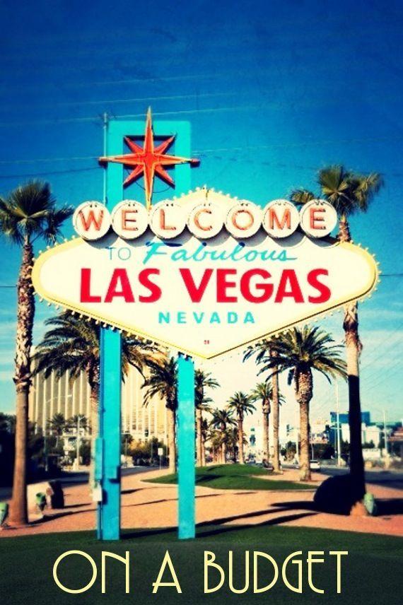Las Vegas On A Budget Las Vegas Trip Vegas Vacation Vegas