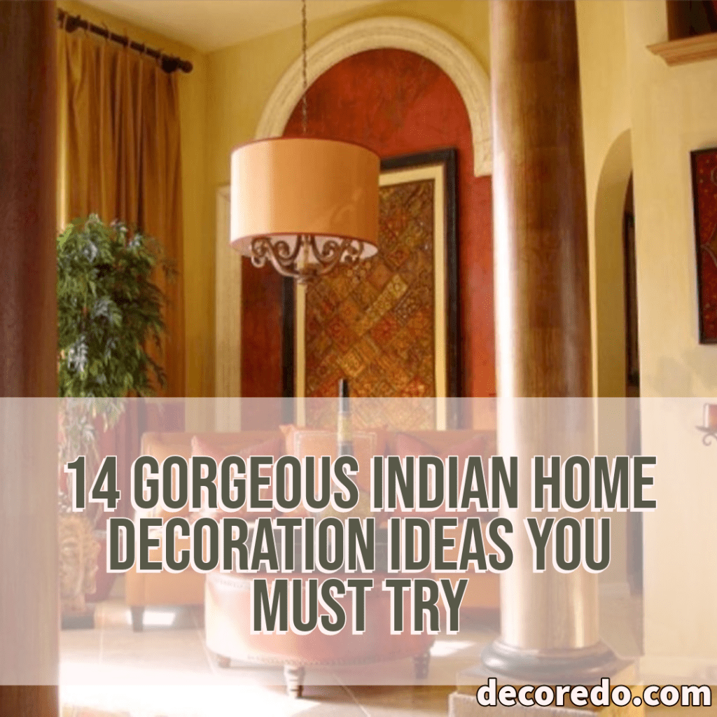 Photo of 14 beautiful Indian decoration ideas that you have to try – 14 wonders …