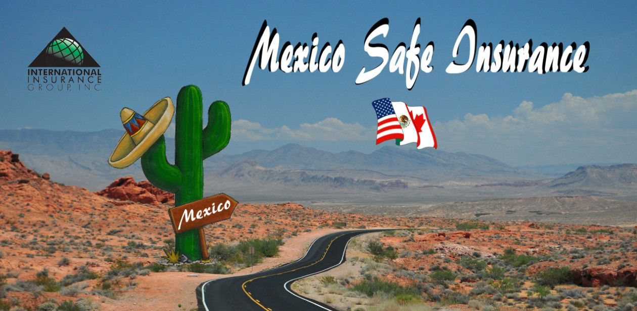 Free quote international insurance mexico insurance