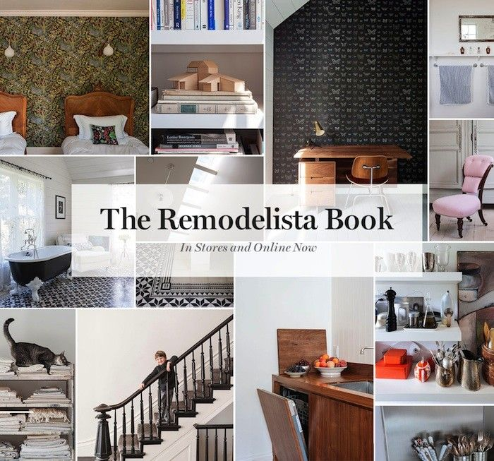 the remodelista book now available in stores and online the