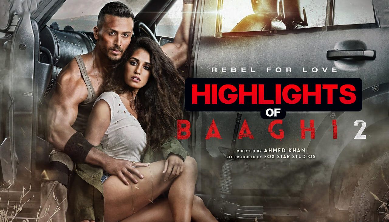 2018 Hindi Movie Bhaagi2 Preview Starring Tigershroff Dishapatani Reasons To Watch Bhaagi 2 Movie Hindi Movi New Hindi Songs Songs Old Bollywood Songs