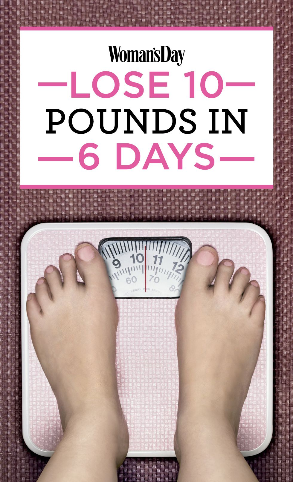 An Easy 6-Day Plan to Lose 10 Pounds