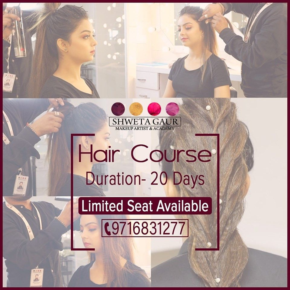 Hair Style Course Hair Styele Course In Delhi Shweta Gaur Course Hair Hair Styles Cool Hairstyles