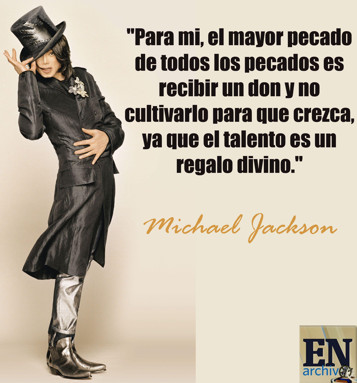 Michael Jackson El Rey Del Pop Frases De Michael Jackson