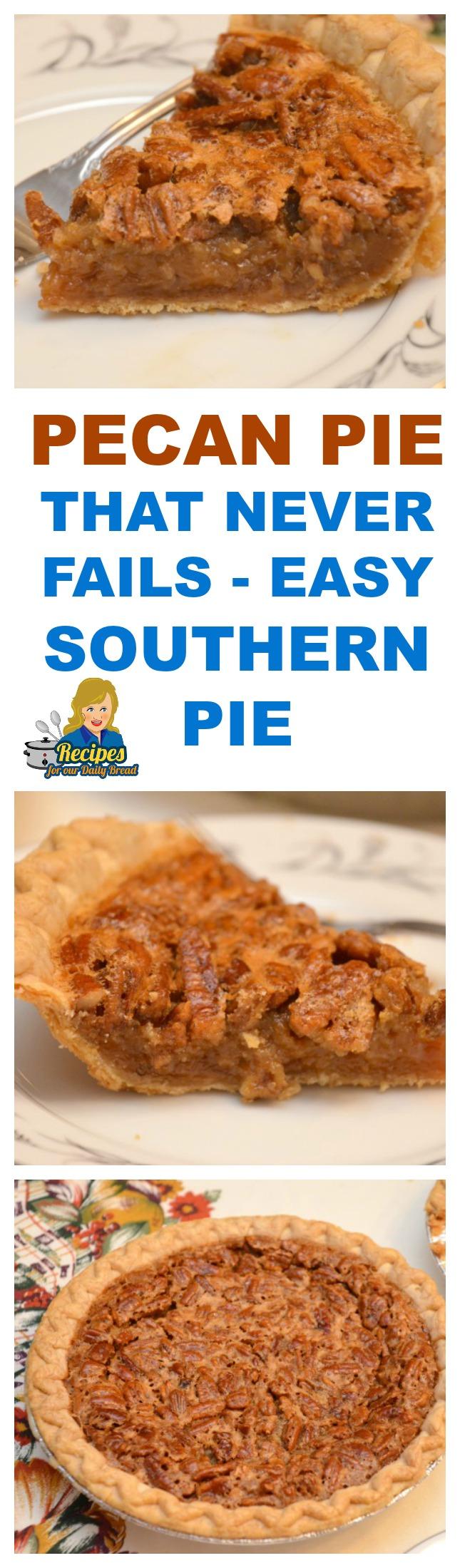 Never Fail Pecan Pie  - Pies -