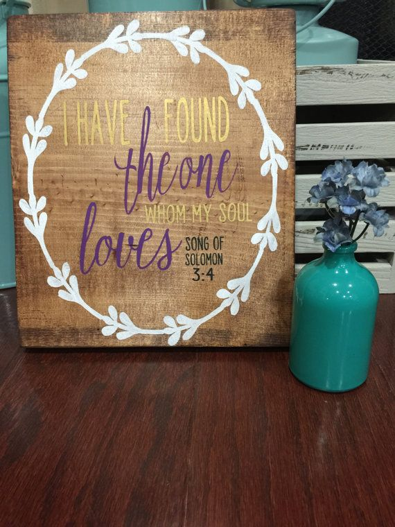 Song of Solomon 3:4 Sign by HughesOColor on Etsy