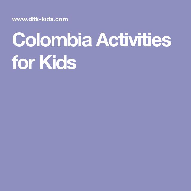Colombia Activities For Kids Activities For Kids Colombia Activities