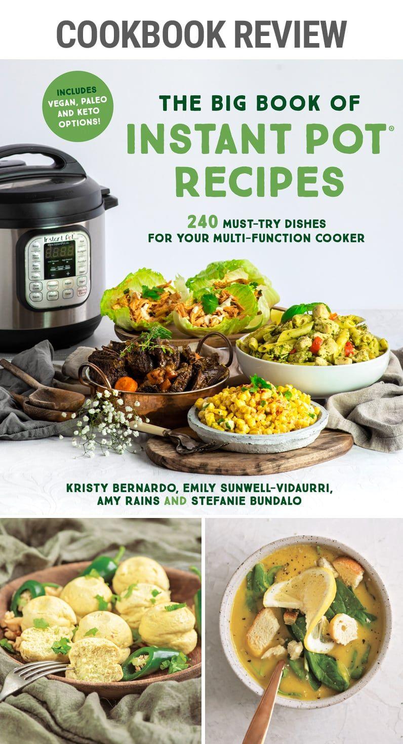 Cookbook Review The Big Book Of Instant Pot Recipes Instant Pot Eats Instant Pot Recipes Pot Recipes Instant Pot Cookbook