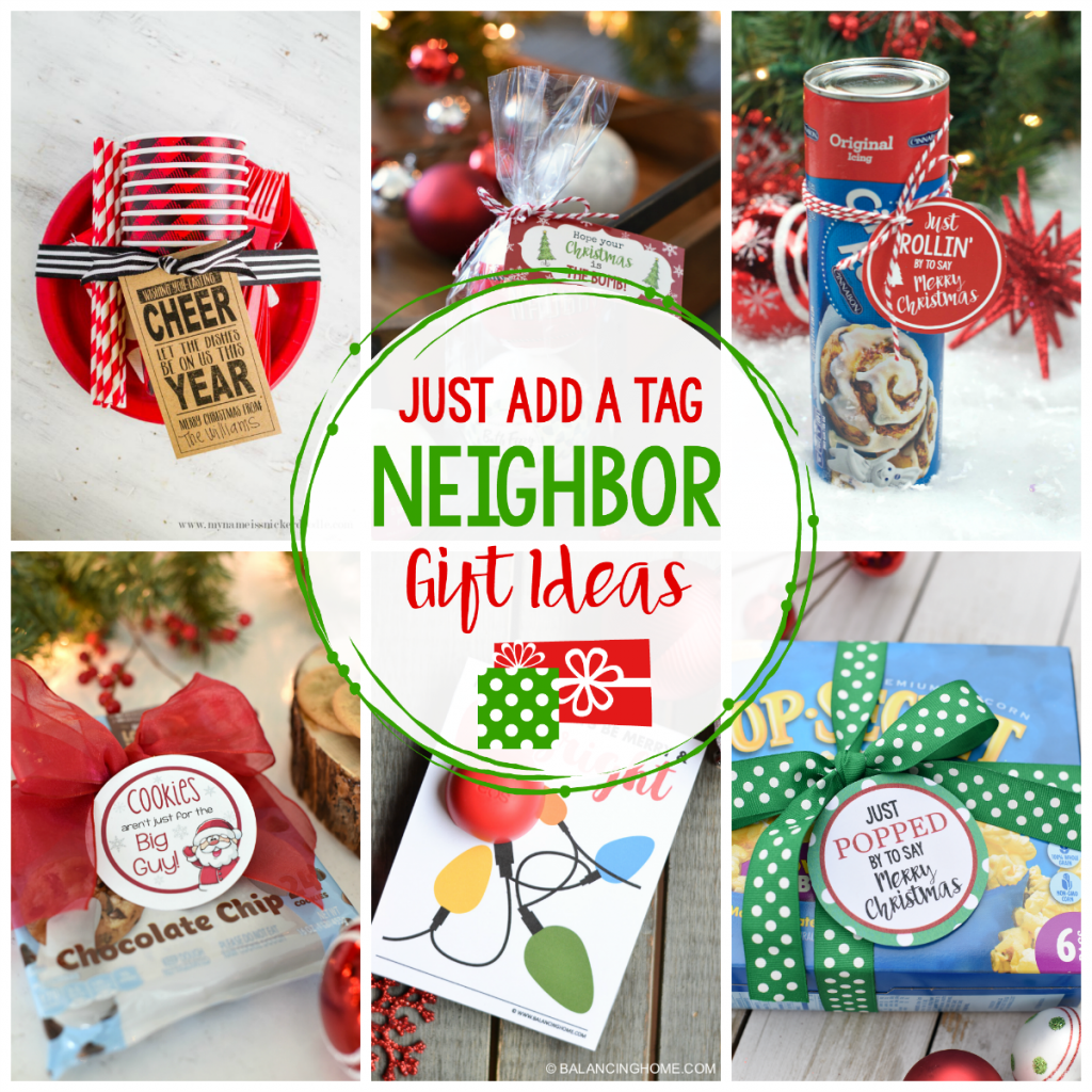 25 Easy Neighbor Gifts Just Add a Tag Neighbor