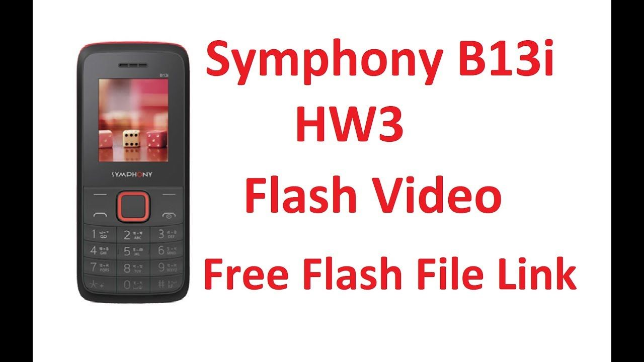 Symphony B13i Flash Video Free File Download L Circuit Diagram Nokia 1100 Link B13