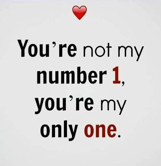 You're my only one