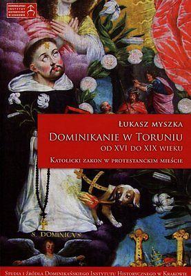 Dominikanie-w-Toruniu-od-XVI-do-XIX-wieku-Katolicki-Zakon-w-protestanckim