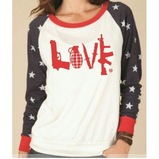 #love #guns custom #patriotic raglan. $35. Check out other patriotic styles at www.facebook.com/CourtneysCC