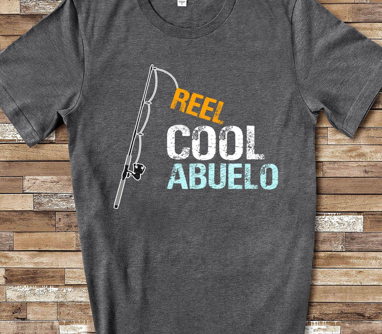 Reel Cool Abuelo Shirt Tshirt Abuelo Gift from Granddaughter Grandson Birthday Christmas Fathers Day Gifts for Abuelo #grandpabirthdaygifts