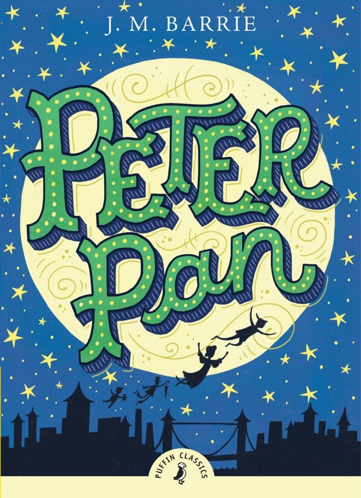 All Children Except One Grow Up Peter Pan By J M Barrie Magic