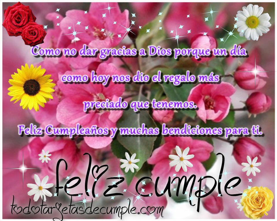 Imágenes De Feliz Cumpleaños Y Bendiciones Para Ti Con Flores Tarjeta De Cumpleaños Gratis Tarjetas De Cumpleaños Dedicatorias Cumpleaños