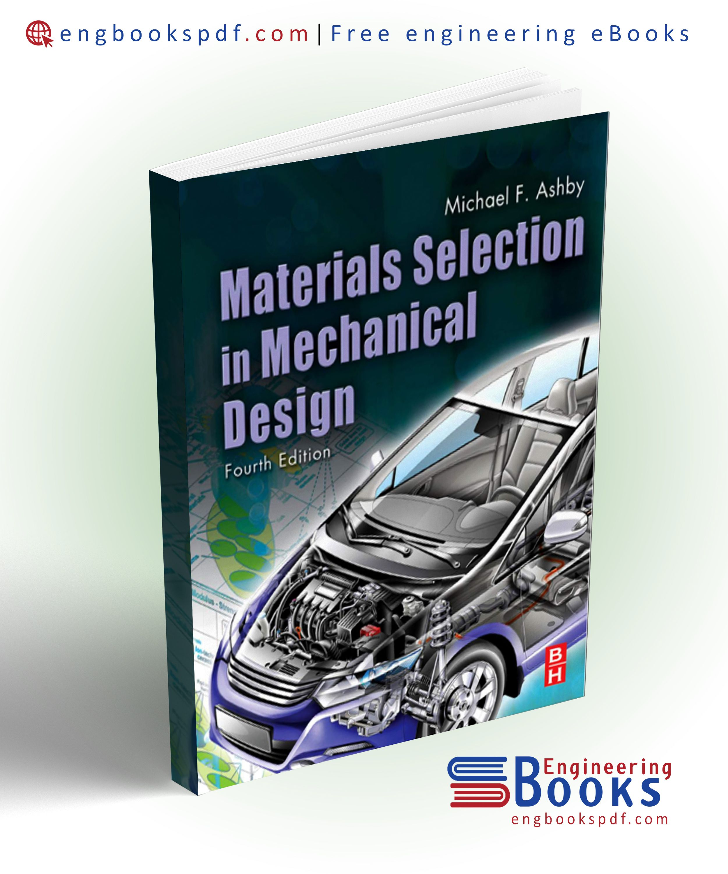 Download Pdf Of Materials Selection In Mechanical Design By Michael F Ashby For Free Mechanical Design Materials Engineering Mechanic