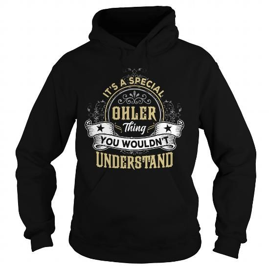 OHLER OHLERYEAR OHLERBIRTHDAY OHLERHOODIE OHLERNAME OHLERHOODIES  TSHIRT FOR YOU