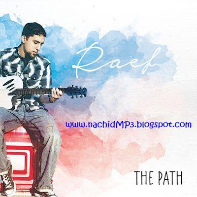 Nachid Mp3 Download Album Raef The Path Concert Paraphrase On Dearly Beloved