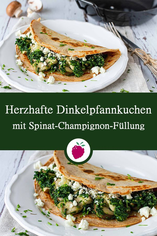 Herzhafte Dinkelpfannkuchen mit Spinatfüllung | Dinkel & Beeren