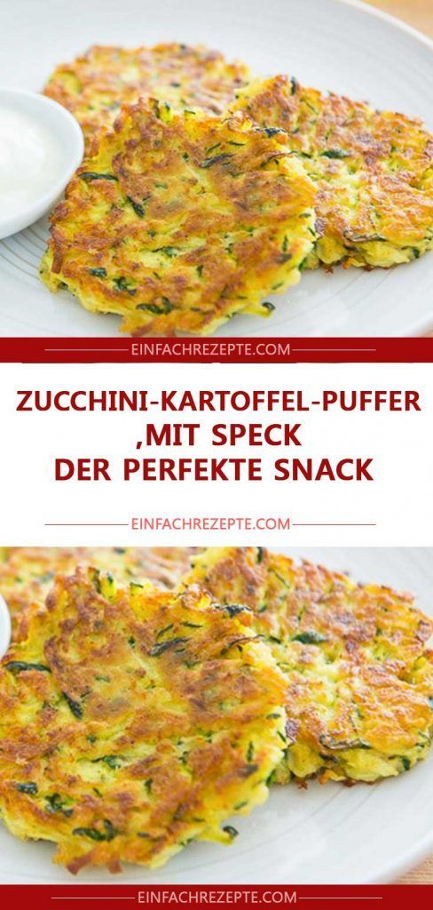 Photo of ZUCCHINI POTATO BUFFER WITH BACON, THE PERFECT SNACK! 😍 😍 😍