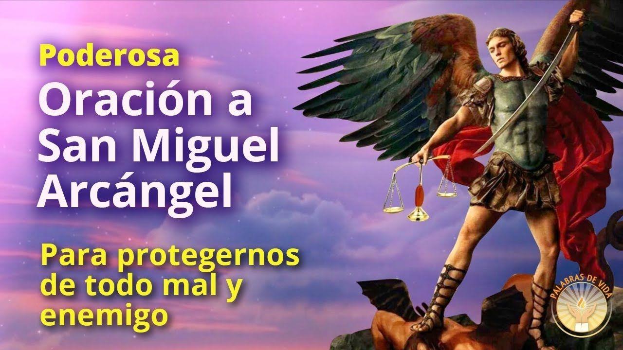 Oracion A San Miguel Arcangel Para Proteccion Youtube Oracion De San Miguel San Miguel Arcángel Arcangel Miguel