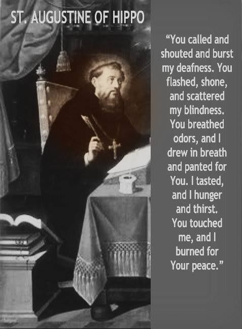 ~ St. Augustine of Hippo...