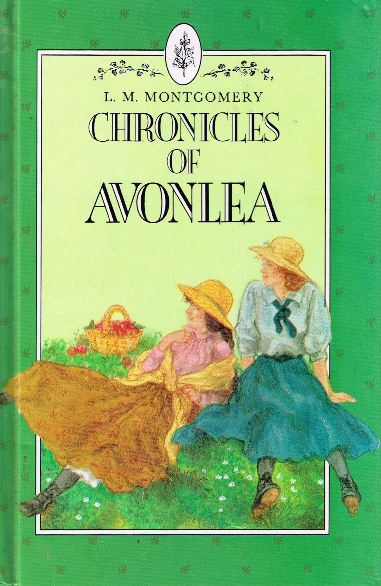 Chronicles Of Avonlea 1912 Cover 1991 By LM Montgomery Good Collection Short Stories Finished 13th April 2016 Bedtime Reading Have Read Several