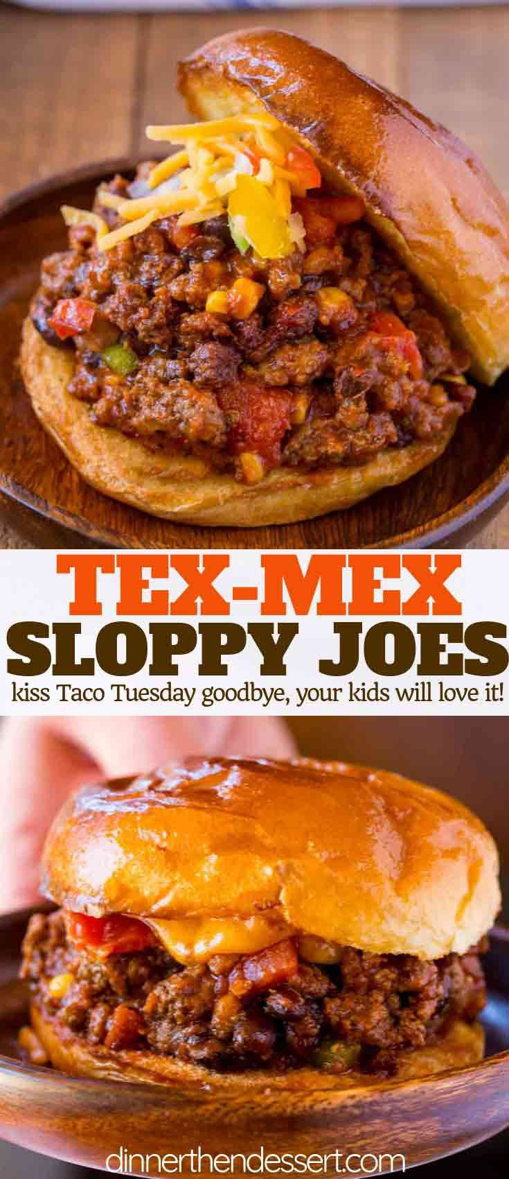 Tex-Mex Sloppy Joes - Dinner, then Dessert