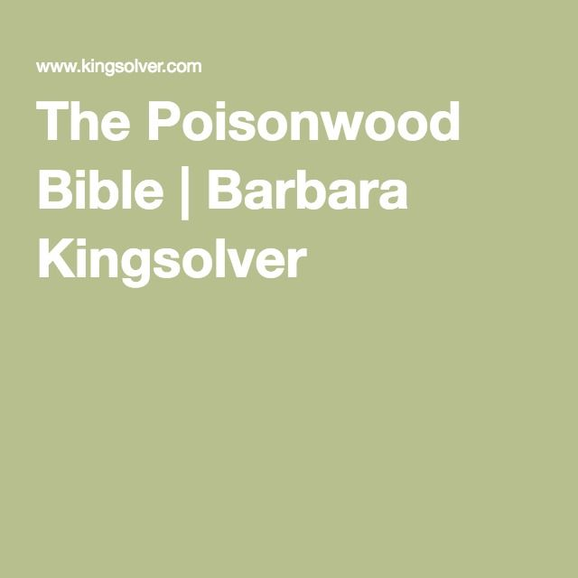 the poisonwood bible barbara kingsolver books worth reading  barbara kingsolver essays the poisonwood bible