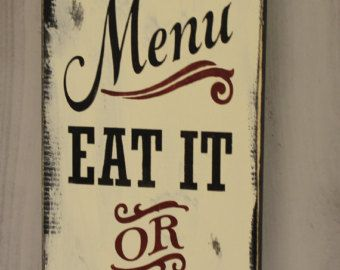 Yu0027all Come Eat/Kitchen Sign/ Sign/Kitchen Sign/Gift Sign/Wood Sign/Rustic  Style/Handpainted