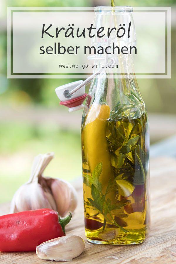 Kräuteröl selber machen: So schnell kannst du Gewürzöl herstellen #kleinekräutergärten