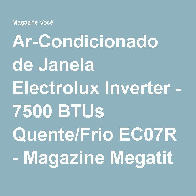 Ar Condicionado De Janela Electrolux Inverter 7500 Btus Quente