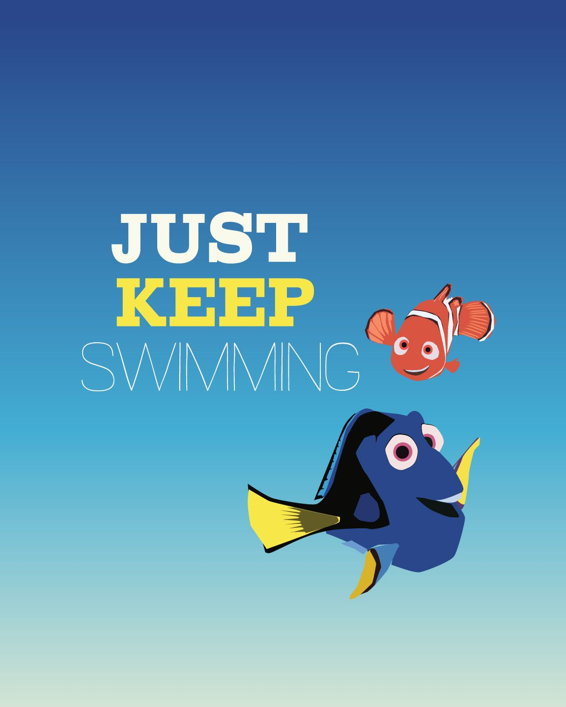 Finding nemo just keep swimming.. funny dory.. instant