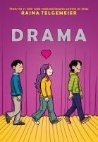 Drama Raina Telgemeier J Graphic Novel Ar Level 2 3