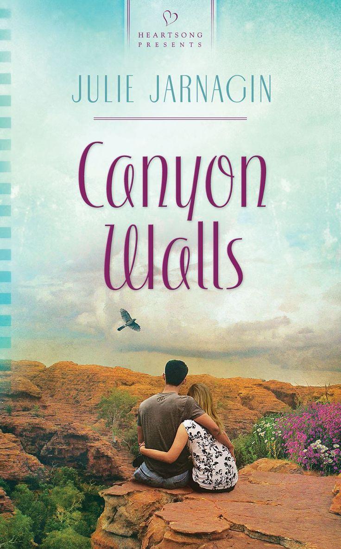 Julie Jarnagin - Canyon Walls / #awordfromjojo #Christianfiction #JulieJarnagin
