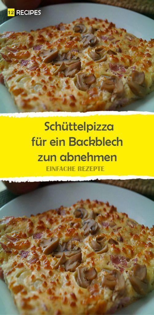 Schüttelpizza für ein Backblech zun abnehmen 😍 😍 😍