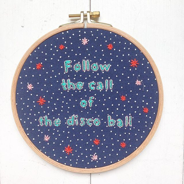 Follow the call of the disco ball.  #embroidery #embroidered #hoop #needleandthread #needleart #words #veritas