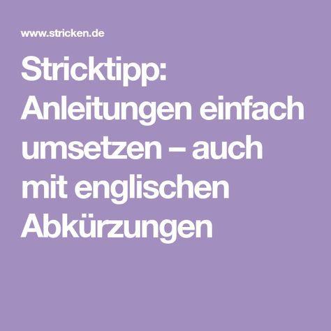 Photo of Stricktipp: Anleitungen einfach umsetzen – auch mit englischen Abkürzungen