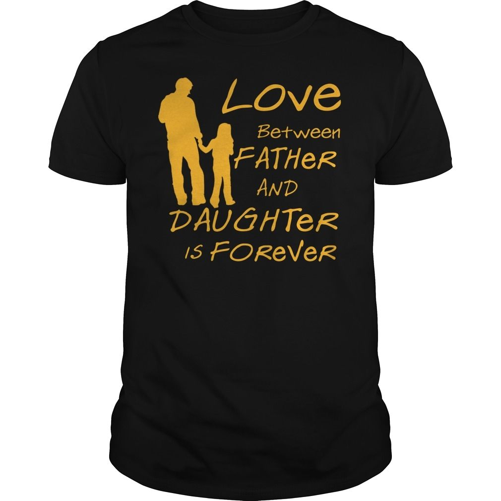 LOVE BETWEEN FATHER AND DAUGHTER IS FOREVER     5.3 oz., pre-s #grandparentsdaygifts