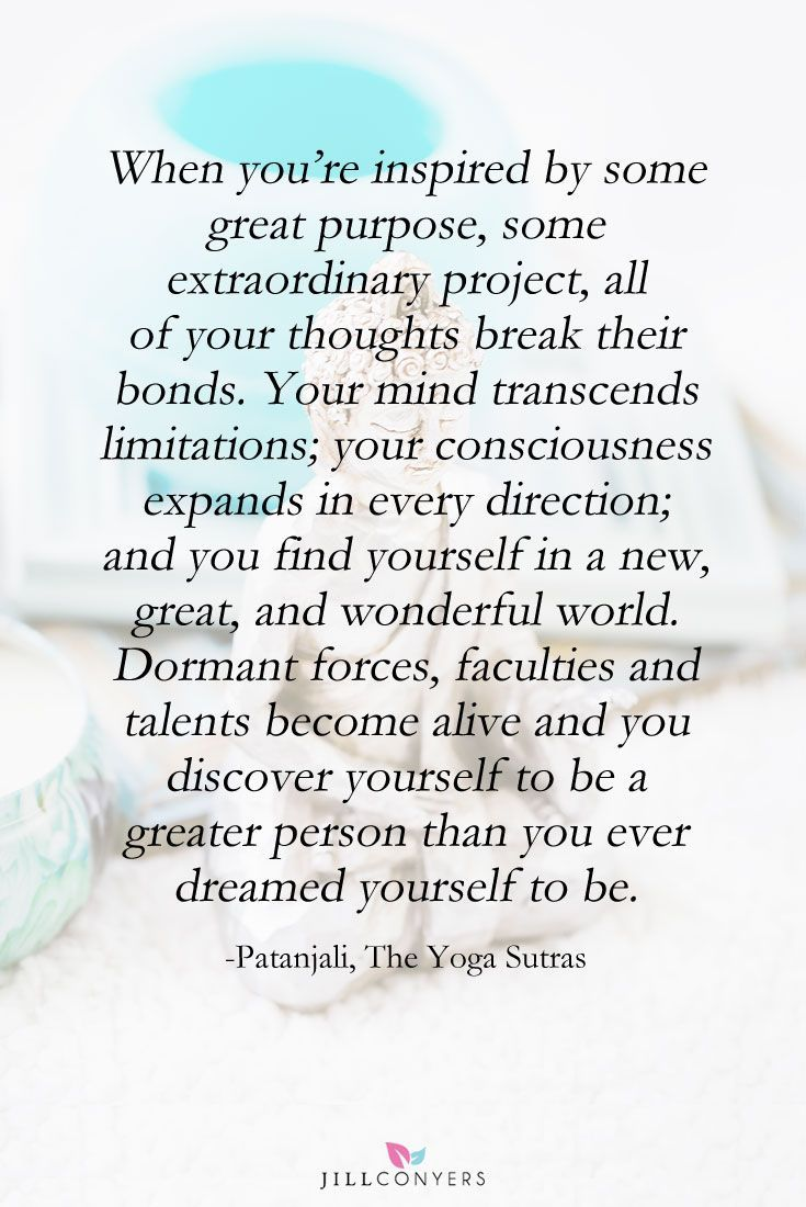 Inspiration From The Patanjali S Yoga Sutras Yoga Quotes Namaste Patanjali Yoga Sutras Yoga Sutras