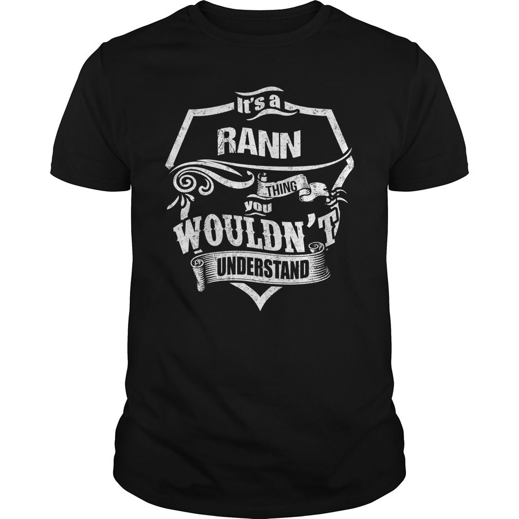 It's A RANN Thing,You Wouldn't Understand Unisex Long Sleeve #gift #ideas #Popular #Everything #Videos #Shop #Animals #pets #Architecture #Art #Cars #motorcycles #Celebrities #DIY #crafts #Design #Education #Entertainment #Food #drink #Gardening #Geek #Hair #beauty #Health #fitness #History #Holidays #events #Home decor #Humor #Illustrations #posters #Kids #parenting #Men #Outdoors #Photography #Products #Quotes #Science #nature #Sports #Tattoos #Technology #Travel #Weddings #Women