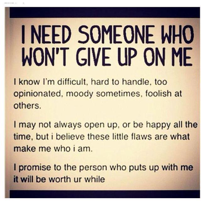 i won\'t give up on us | Hard words, Life words, Flirting memes