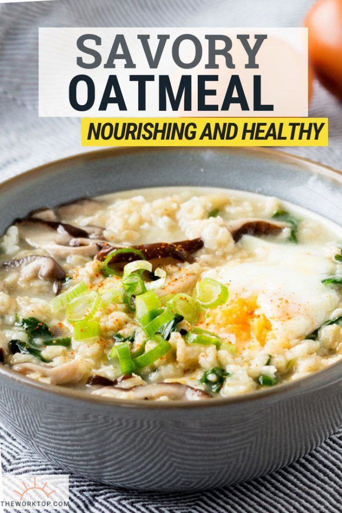 The ultimate Savory Oatmeal made with bone broth is a delicious and nutritious breakfast. If you're looking for how to eat bone broth, don't skip this recipe. A healthy breakfast recipe that is full of nutrients! Use store bought bone broth and this is a very quick breakfast recipe. Recipe on www.theworktop.com. #bonebroth #savoryoatmeal