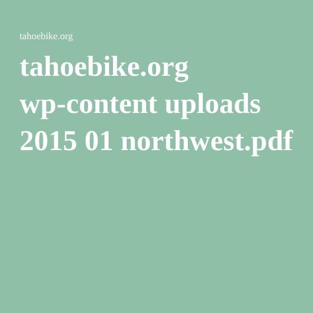 tahoebike.org wp-content uploads 2015 01 northwest.pdf
