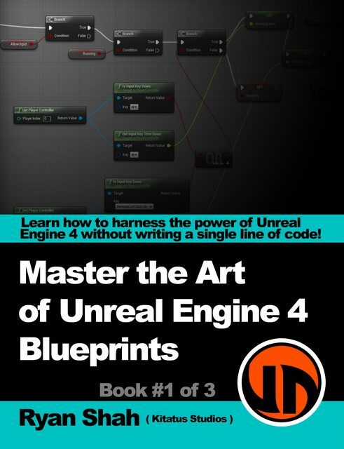 Book blueprints master the art of unreal engine 4 blueprints book blueprints master the art of unreal engine 4 blueprints malvernweather Images